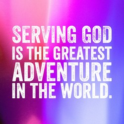 SERVING GOD 