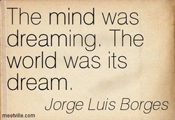 The mind was 