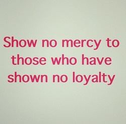 Show no mercy to 