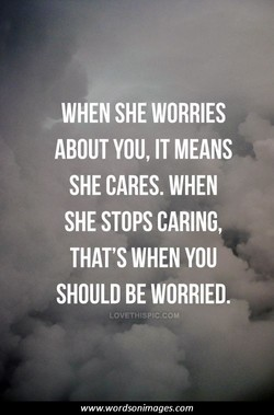 WHEN SHE WORRIES