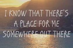 I KNOW THAT THERE'S 