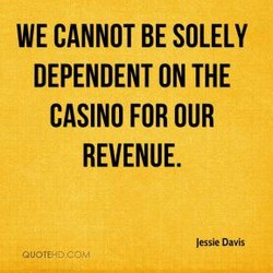 WE CANNOT BE SOLELY 