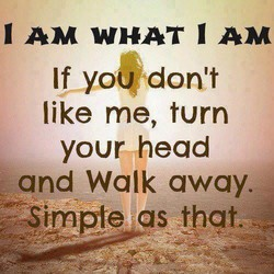 I AM WHAT I AM 