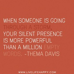 WHEN SOMEONE IS GOING 