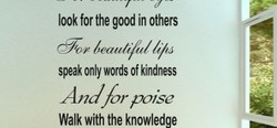 look for the good in others 