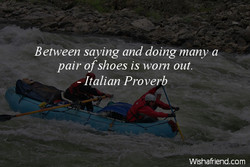 Between saying and doing many a 