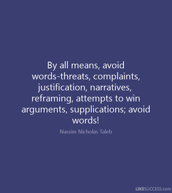 By all means, avoid 