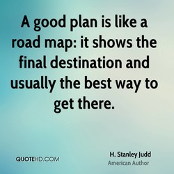 A good plan is like a 