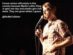 I know racism still exists in this 