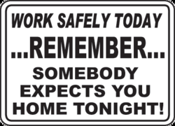 WORK SAFELY TODAY 