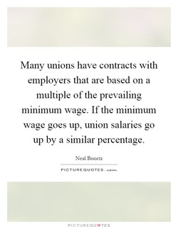 Many unions have contracts with 