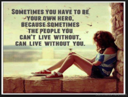 SOMETIMES You HAVE TO Bé 
