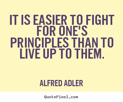 IT IS EASIER TO FIGHT 