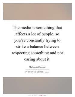The media is something that 