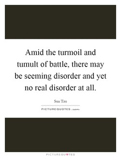 Amid the turmoil and 