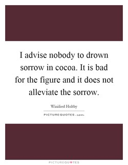 I advise nobody to drown 