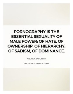 PORNOGRAPHY IS THE 