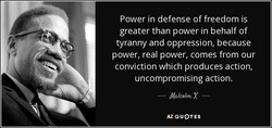 Power in defense of freedom is 