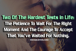 Two Of The Hardest Tests in Life: 