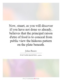 Now, stuart, as you will discover 