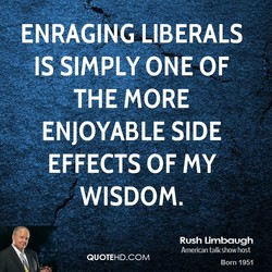 ENRAGING LIBERALS 