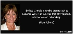 I believe strongly in writing groups such as 
