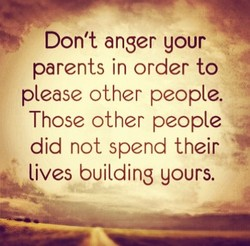 Don't anger your 