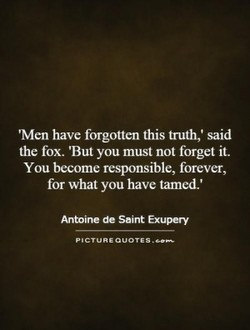 'Men have forgotten this truth,' said 