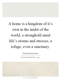 A home is a kingdom of it's 