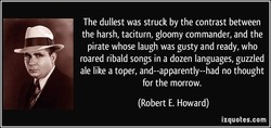 The dullest was struck by the contrast between 