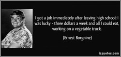 I got a job immediately after leaving high schcnl; I 