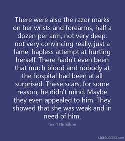 There were also the razor marks 