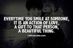 EVERYTIME YOU SMILE AT SOMEONE, 