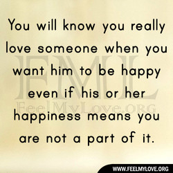 You will know you really 