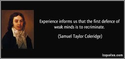 Experience informs us that the first defence of 