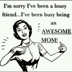 I'm sorry I've been a lousy 