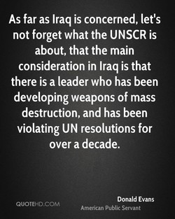 As far as Iraq is concerned, let's 