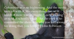 Columbine was so frightening. nd the me 