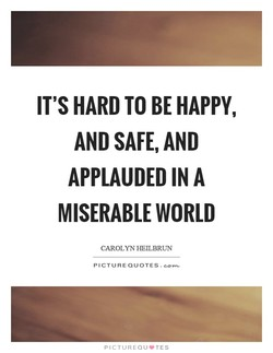 IT'S HARD TO BE HAPPY, 