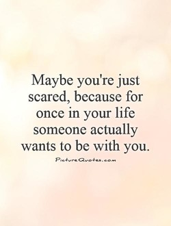 Maybe you're just 