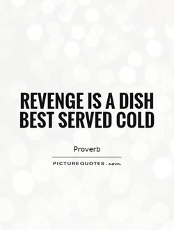 REVENGE IS A DISH 