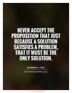 NEVER ACCEPT THE 
