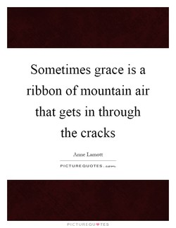 Sometimes grace is a 