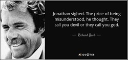 Jonathan sighed. The price of being 