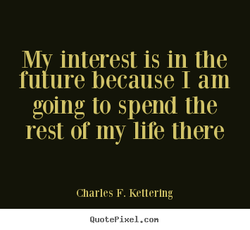 My interest is in the 