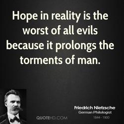 Hope in reality is the 