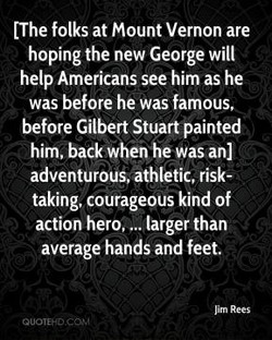 (The folks at Mount Vernon are 