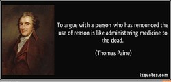 To argue with a person who has renounced the 