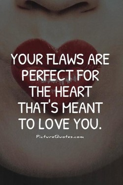 YOUR FLAWS ARE 