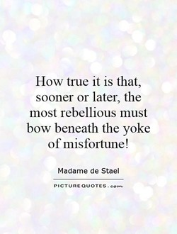 How true it is that, 